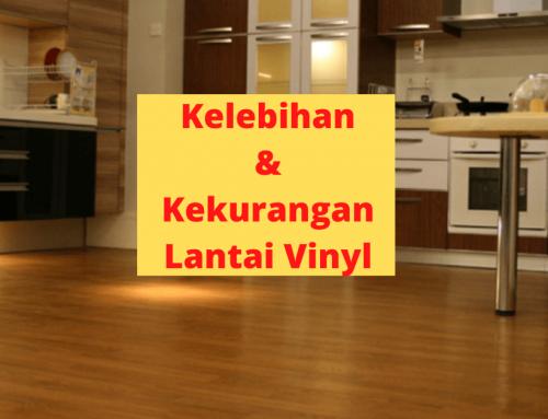Kelebihan dan kekurangan Lantai Vinyl